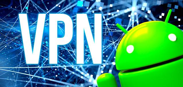 applicazioni VPN per smartphone Android