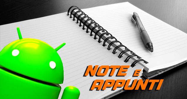 Le migliori app Android per prendere note e appunti
