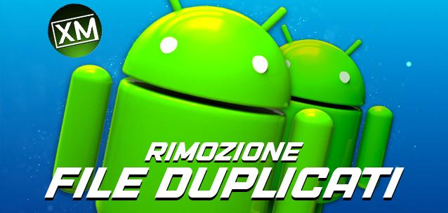 Le migliori app per eliminare i file duplicati su Android