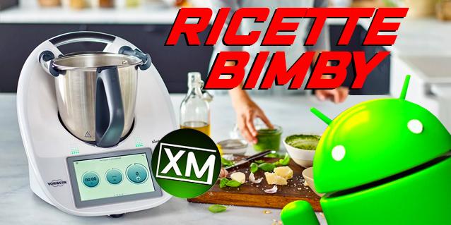 RICETTE per BIMBY - le migliori applicazioni Android