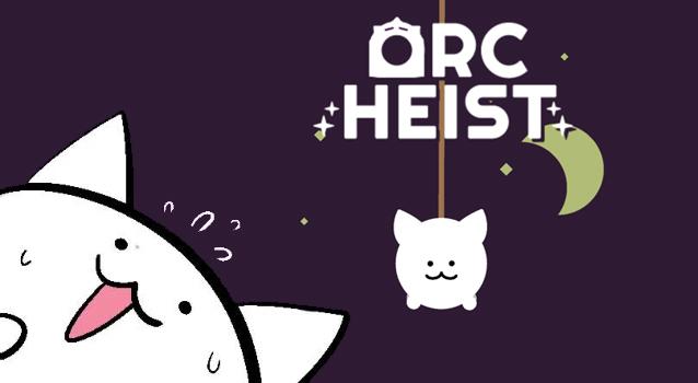 Orc Heist