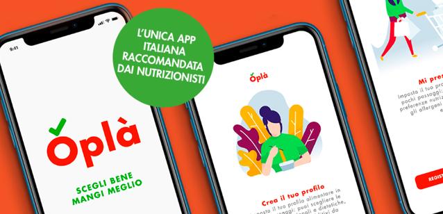 Oplà - l'app nutrizionista che vi aiuta a mangiare sano