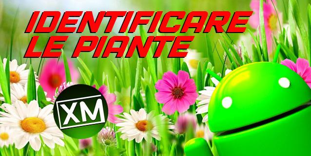 IDENTIFICARE LE PIANTE - le migliori app per Android