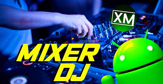 MIXER DJ - le migliori app da provare su Android