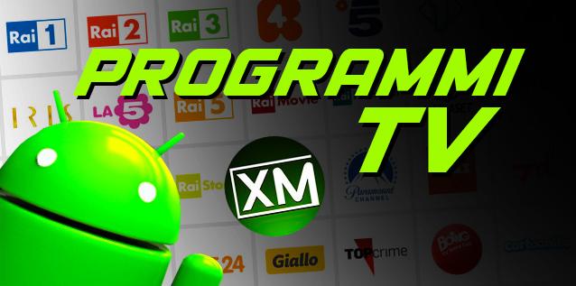 PROGRAMMI TV - le migliori applicazioni per Android