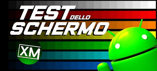 TEST DELLO SCHERMO - le migliori app per Android