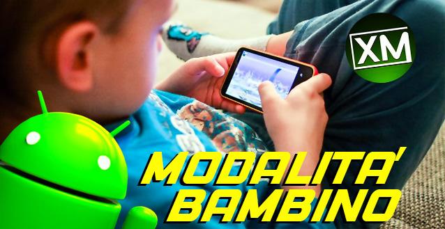 Modalità bambino - le migliori app per Android