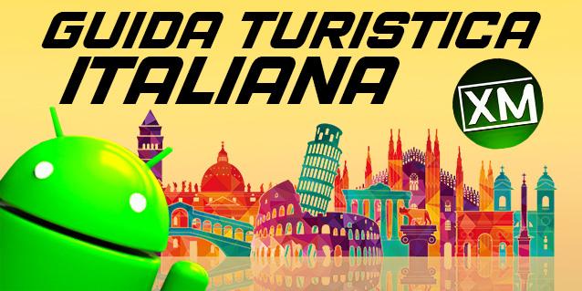 GUIDA TURISTICA ITALIANA - le migliori app Android