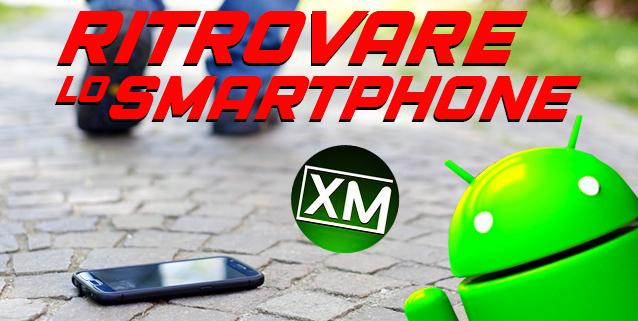 RITROVARE LO SMARTPHONE
