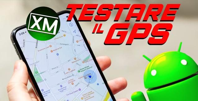 TESTARE il GPS
