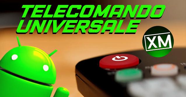 TELECOMANDO UNIVERSALE - le migliori app Android
