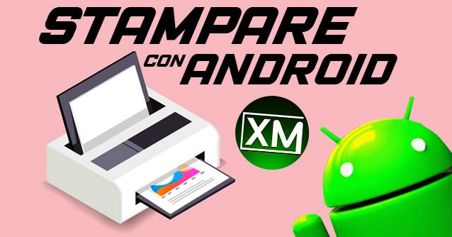 Le migliori app per STAMPARE con un Android