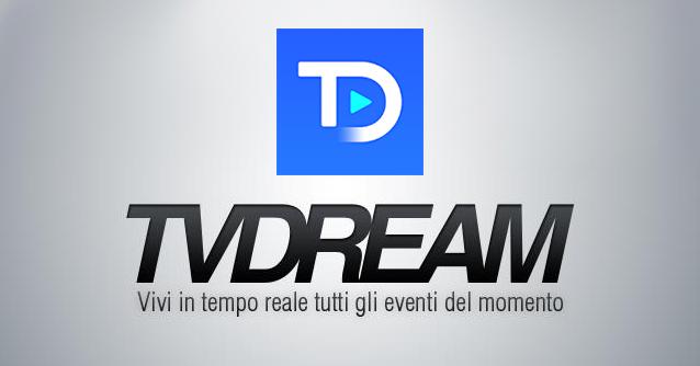TVdream - l'app per scoprire i migliori canali televisivi del web