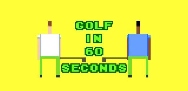 Golf in 60 Seconds