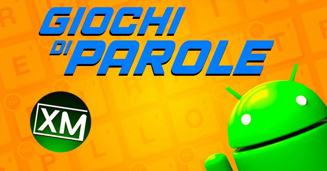 I migliori GIOCHI DI PAROLE da provare su Android
