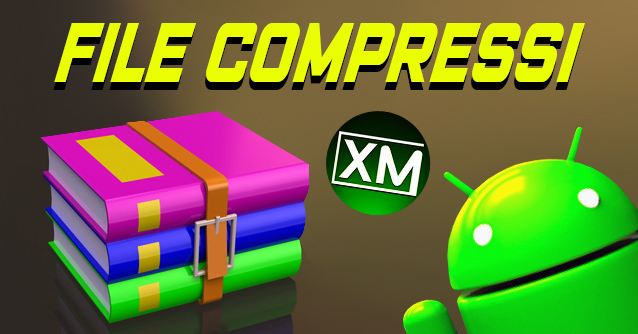 Le migliori app per gestire i FILE COMPRESSI su Android