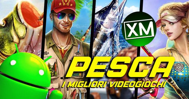 I migliori VIDEOGIOCHI di PESCA per Android!