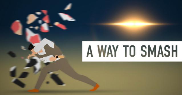 A Way To Smash