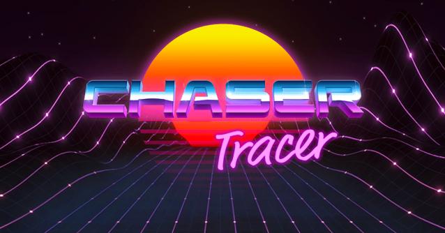 Chaser Tracer - un tuffo nel passato tra neon e synthwave!