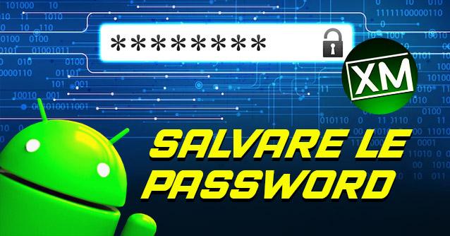 Le migliori app Android per SALVARE le PASSWORD