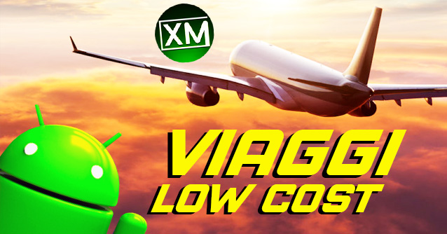 Le migliori app Android per i VIAGGI LOW COST