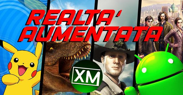 I migliori giochi in REALTA' AUMENTATA per Android