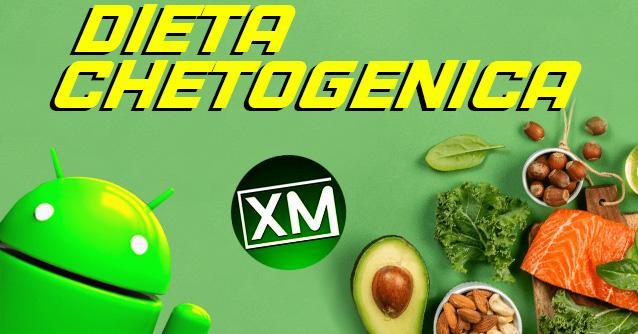 DIETA CHETOGENICA - le migliori app per Android
