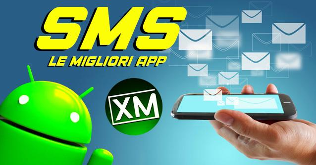Le migliori applicazioni Android per gli SMS