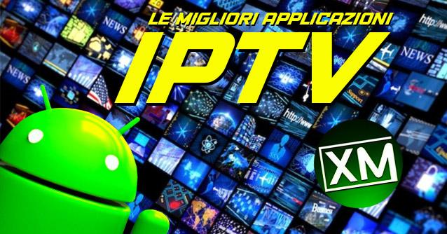Le migliori applicazioni IPTV del 2021 per Android