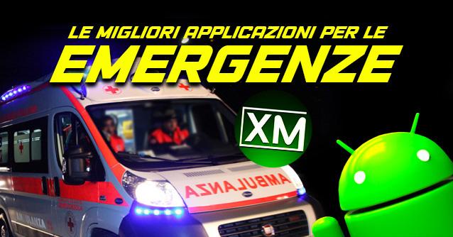 Le migliori applicazioni Android per le EMERGENZE