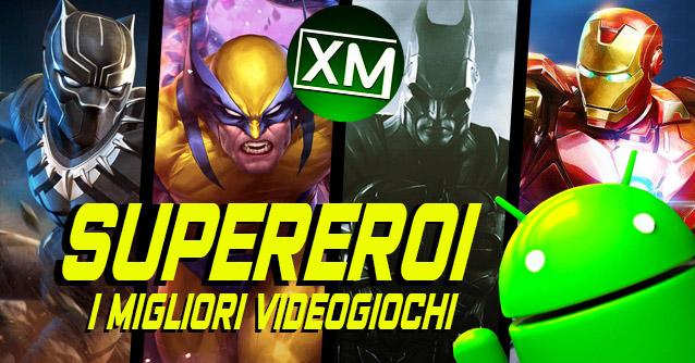 I migliori videogiochi di SUPEREROI per Android