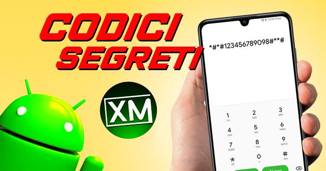 CODICI SEGRETI per smartphone Android