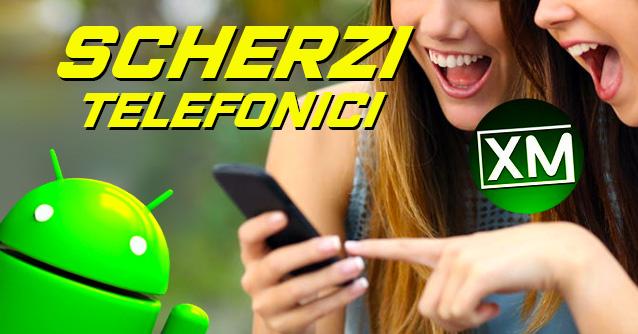 Le migliori app Android per fare SCHERZI TELEFONICI